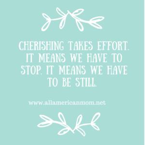 Cherishing takes Effort