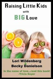 Raising Little Kids with Big Love