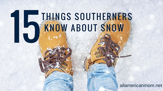 15 Things Southerners Know About Snow Sarah Philpott