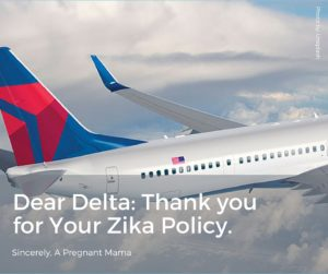Dear Delta_ Thank you for Your Zika Policy.